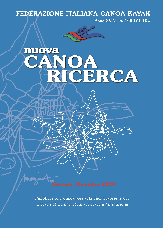 n.100-101-102 - Nuova Canoa Ricerca, Anno XXIX, Gennaio/Dicembre 2020